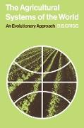 The Agricultural Systems of the World