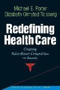 Redefining Health Care