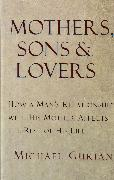 Mothers, Sons, and Lovers