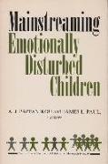 Mainstreaming Emotionally Disturbed Children