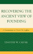 Recovering the Ancient View of Founding