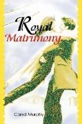 Royal Matrimony