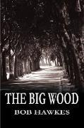 The Big Wood