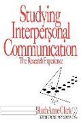 Studying Interpersonal Communication