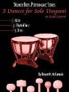 3 Dances for Solo Timpani: To Neil Grover, Part(s)