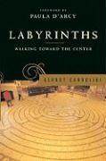 Labyrinths: Walking Toward the Center