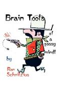 Brain Toots: Of a Gassy Mind