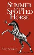 Summer of the Spotted Horse