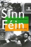 Sinn Fein: A Hundred Turbulent Years