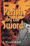 Perish by the Sword