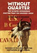 Without Quarter: The Wichita Expedition and the Fight on Crooked Creek
