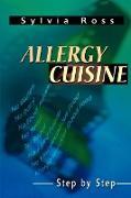 Allergy Cuisine: Step by Step