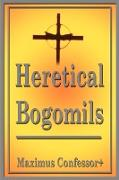 Heretical Bogomils