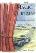 The Magic Curtain