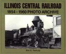 Illinois Central Railroad 1854-1960