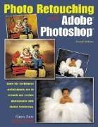 Photo Retouching with Adobe Photoshop