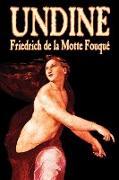 Undine by Friedrich de la Motte Fouque, Fiction, Horror