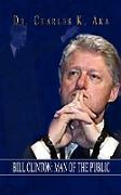 Bill Clinton: Man of the Public