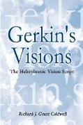 Gerkin's Visions: The Hebephrenic Vision Script