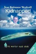 Kidnapped: The Mountain Valley Series