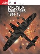 Lancaster Squadrons 1944–45