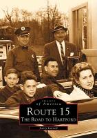 Route 15:: The Road to Hartford