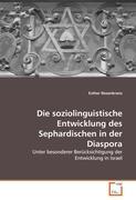 Die soziolinguistische Entwicklung des Sephardischen in der Diaspora
