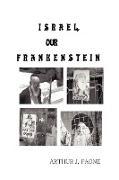 Israel, Our Frankenstein