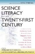 Science Literacy for the Twenty-First Century