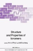 Structure and Properties of Ionomers
