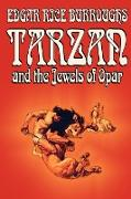Tarzan and the Jewels of Opar by Edgar Rice Burroughs, Fiction, Literary, Action & Adventure