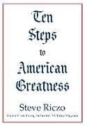 Ten Steps to American Greatness
