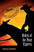 Riders of the Pony Express